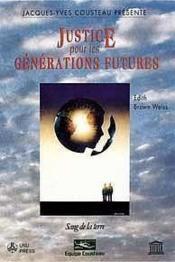 La justice pour les generations futures - Couverture - Format classique
