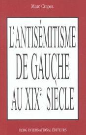 L'antisemitisme de gauche au xixe siecle - Intérieur - Format classique