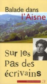 Balade dans l'Aisne (2e édition) - Couverture - Format classique