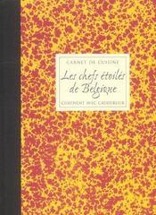 Carnet De Cuisine, Les Chefs Etoiles De Belgique Cuisinent Avec Cauderlier, Vol. 3 - Intérieur - Format classique