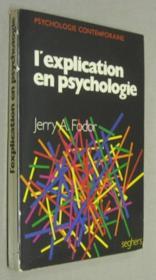 L'explication en psychologie. Une introduction à la philosophie de la psychologie. - Couverture - Format classique