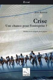 Crise : une chance pour l'entreprise ? - Couverture - Format classique