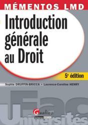 Introduction générale au droit ; édition 2011-2012 - Couverture - Format classique