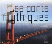 Les ponts mythiques - Couverture - Format classique