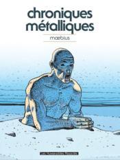 Chroniques métalliques (édition 2011) - Couverture - Format classique