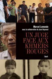 Un juge face aux Khmers rouges - Couverture - Format classique