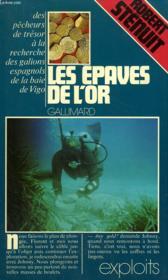 Les Epaves De L'Or. Collection : Exploits. - Couverture - Format classique