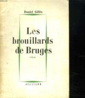 Les Brouillards De Bruges. - Couverture - Format classique