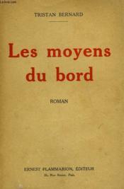 Les Moyens Du Bord. - Couverture - Format classique