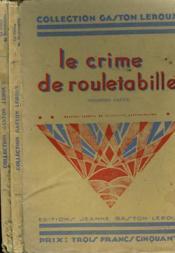 Le Crime De Rouletabille. En 2 Volumes. - Couverture - Format classique