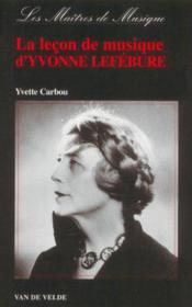 Lecon De Musique D'Yvonne Lefebure --- Piano - Couverture - Format classique