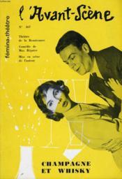 L'AVANT-SCENE - FEMINA-THEATRE N° 167 - CHAMPAGNE ET WHISKY, comédie en 2 actes de MAX REGNIER - Couverture - Format classique