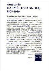 Autour de l'armée espagnole 1808-1839 - Couverture - Format classique