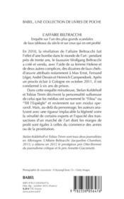 L'affaire Beltracchi ; enquête sur l'un des plus grands scandales de faux tableaux du siècle et sur ceux qui en ont profité - 4ème de couverture - Format classique