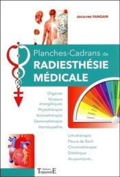 Planches-cadrans de radiesthésie médicale - Couverture - Format classique
