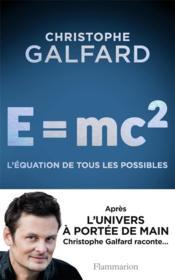 E=mc2, l'équation de tous les possibles - Couverture - Format classique