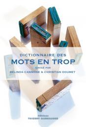 Dictionnaire des mots en trop - Couverture - Format classique