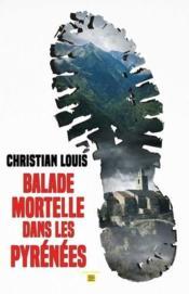 Balade mortelle dans les Pyrénées - Couverture - Format classique