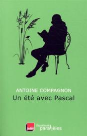 Un été avec ; Pascal - Couverture - Format classique