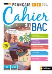 Français ; 2de, 1re ; cahier du BAC ; classes des lycées ; livre de l'élève (édition 2020) - Couverture - Format classique