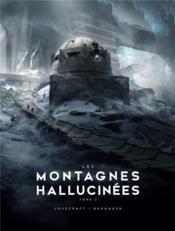 Les montagnes hallucinées t.2 ; illustré - Couverture - Format classique
