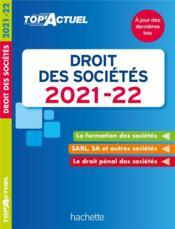 Top'actuel ; droit des sociétés (édition 2021/2022) - Couverture - Format classique