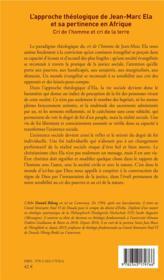 L'approche théologique de Jean-Marc Ela et sa pertinence en Afrique ; cri de l'homme et cri de la terre - 4ème de couverture - Format classique
