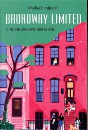 Broadway limited T.2 ; un shim sham avec Fred Astaire - Couverture - Format classique