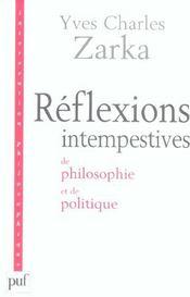 Réflexions intempestives de philosophie et de politique - Intérieur - Format classique