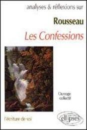 Rousseau Les Confessions L'Ecriture De Soi - Intérieur - Format classique