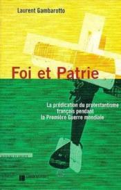 Foi Et Patrie Predication Du Protest Frcs Pdt 1ere Guerre Mo - Couverture - Format classique