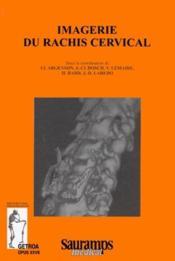 Imagerie du rachis cervical - Couverture - Format classique