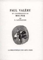 Paul valery et l'experience du moi pur - Couverture - Format classique
