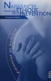 Naissances pour une ethique de la prevention - Couverture - Format classique
