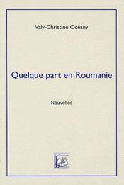Quelque part en Roumanie - Intérieur - Format classique