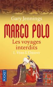 telecharger Marco Polo, les voyages interdits t.1 – vers l'Orient livre PDF/ePUB en ligne gratuit