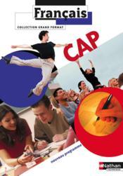 Français ; CAP ; livre de l'élève (édition 2010) - Couverture - Format classique