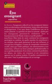 Être enseignant aujourd'hui ; les paradoxes de l'enseignement français - 4ème de couverture - Format classique