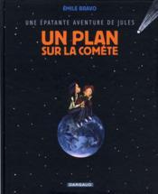 Une épatante aventure de Jules T.6 ; un plan sur la comète - Couverture - Format classique