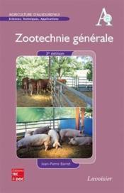 Zootechnie Generale (3. Ed.) (Coll. Agriculture D'Aujourd'Hui) - Couverture - Format classique