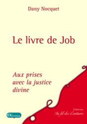 Dany Nocquet, Aux Prises Avec La Justice Divine. Job - Couverture - Format classique