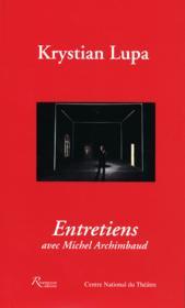 Krystian Lupa ; entretiens avec Michel Archimbaud - Couverture - Format classique