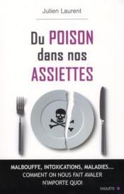 Du poison dans nos assiettes - Couverture - Format classique