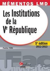 Les institutions de la V République (5e édition) - Couverture - Format classique