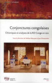 Conjonctures congolaises ; chroniques et analyses de la RD Congo en 2011 - Couverture - Format classique