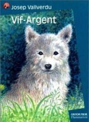 Vif Argent (Anc Ed) - Couverture - Format classique