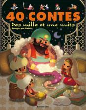 40 contes des mille et une nuits - Couverture - Format classique
