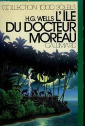 L'Ile Du Docteur Moreau. Collection : 1 000 Soleils. - Couverture - Format classique