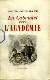 En Cabriolet Vers L Academie. - Couverture - Format classique