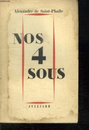 Nos 4 Sous. Comment Conserver Et Gerer Son Patrimoine. - Couverture - Format classique